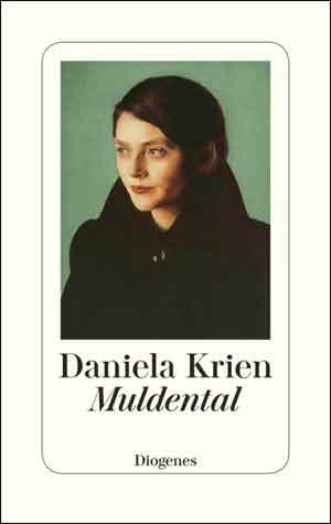 Daniela Krien Muldental Recensie