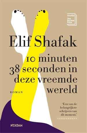 Elif Shafak 10 minuten 38 seconden in deze vreemde wereld Recensie
