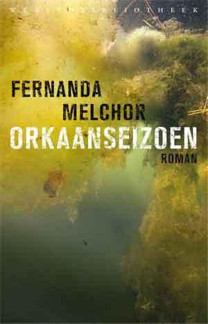 Fernanda Melchor Orkaanseizoen Recensie