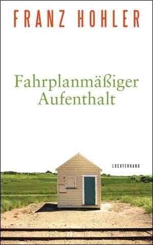 Franz Hohler Fahrplanmäßiger Aufenthalt Recensie
