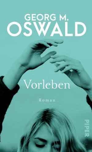 Georg M. Oswald Vorleben Recensie