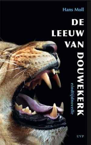 Hans Moll De leeuw van Douwekerk Recensie