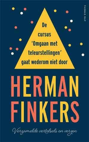 Herman Finkers De cursus Omgaan met teleurstellingen gaat wederom niet door Recensie