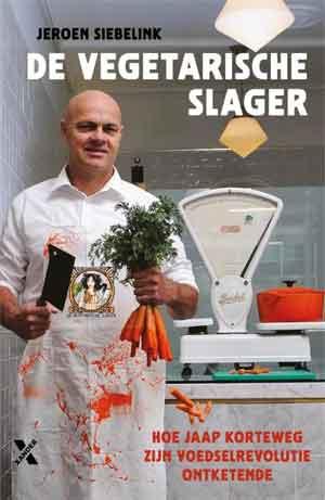Jeroen Siebelink De vegetarische slager Recensie