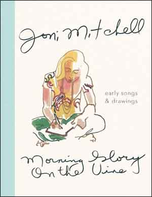 Joni Mitchell Morning Glory On the Vine Recensie