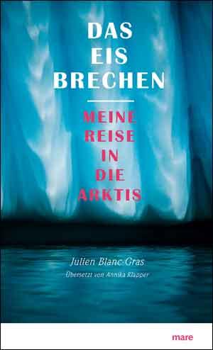 Julien Blanc-Gras Das Eis brechen Recensie