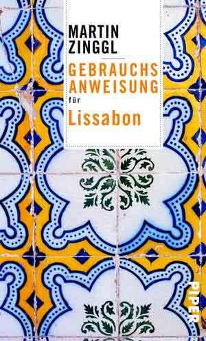 Martin Zinggl Gebrauchsanweisung für Lissabon Recensie Boek met Reisverhalen