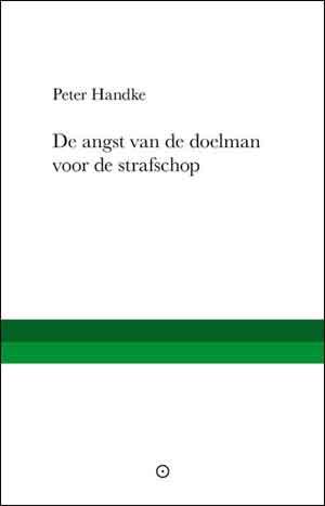 Peter Handke De angst van de doelman voor de strafschop Recensie