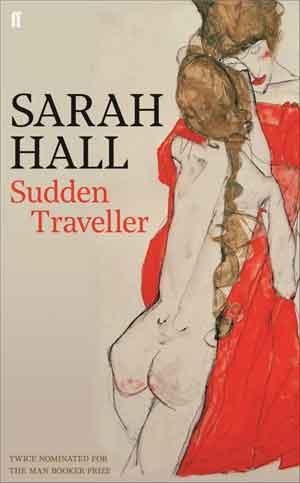 Sarah Hall Sudden Traveller Recensie