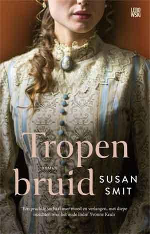 Susan Smit Tropenbruid Recensie