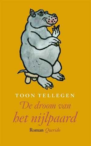 Toon Tellegen De droom van het nijlpaard Recensie