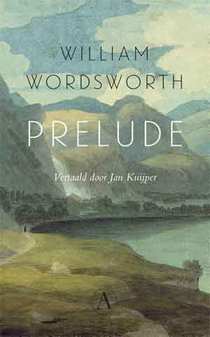 William Wordsworth Prelude Recensie Nederlandse Vertaling