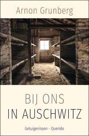 Arnon Grunberg Bij ons in Auschwitz Recensie