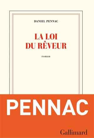 Daniel Pennac La loi du rêveur Franse roman