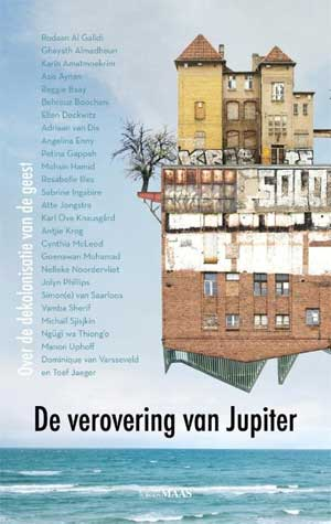 De verovering van Jupiter Essays over kolonisatie