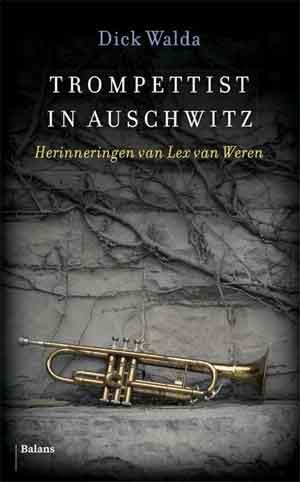 Dick Walda Trompettist uit Auschwitz Recensie