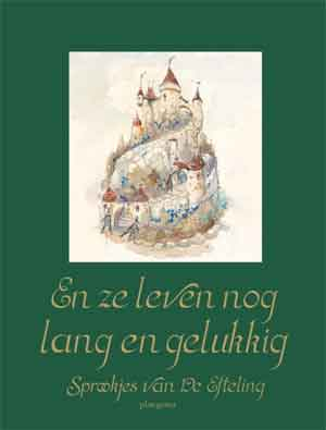 Efteling Sprookjes Boek 3 En ze leven nog lang en gelukkig