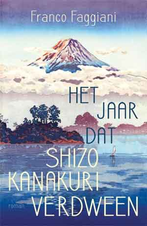 Franco Faggiani Het jaar dat Shiko Kanakuri verdween Recensie