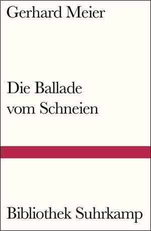 Gerhard Meier Die Ballade vom Schneien Zwitserse roman uit 1985