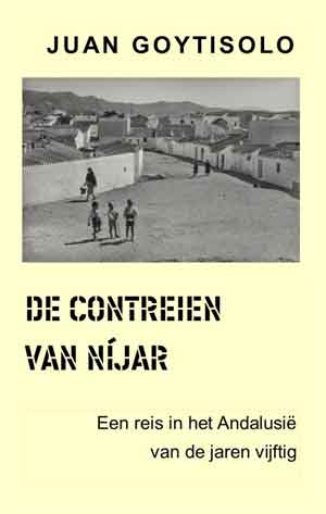 Juan Goytisolo De contreien van Níjar Recensie