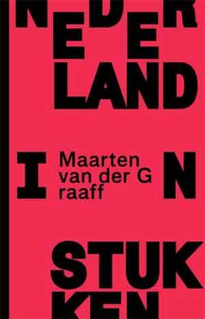 Maarten van der Graaff Nederland in stukken Recensie