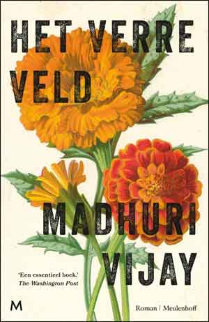Madhuri Vijay Het verre veld Recensie