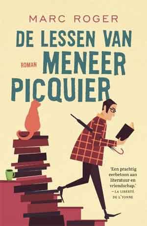 Marc Roger De lessen van meneer Picquier Recensie