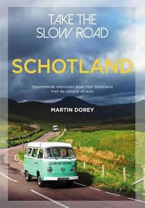 Martin Dorey Take the Slow Road Schotland Reisgids