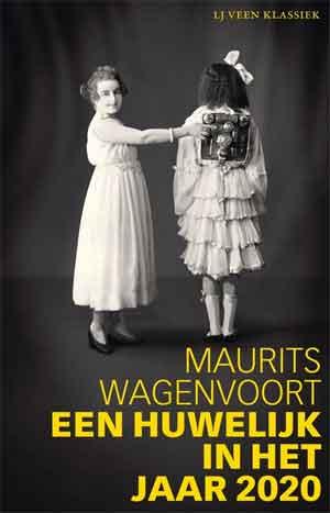 Maurits Wagenvoort Een huwelijk in het jaar 2020 Recensie