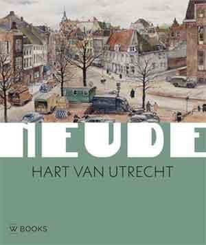 Neude Hart van Utrecht Boek Recensie