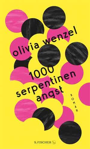 Olivia Wenzel 1000 Serpentinen Angst Recensie
