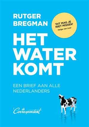 Rutger Bregman Het water komt Recensie