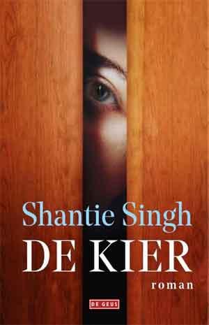 Shantie Singh De kier Recensie