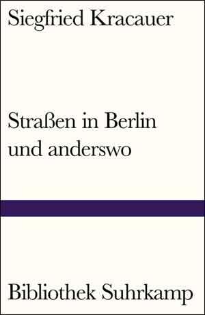 Siegfried Kracauer Straßen in Berlin und anderswo Boek uit 1964