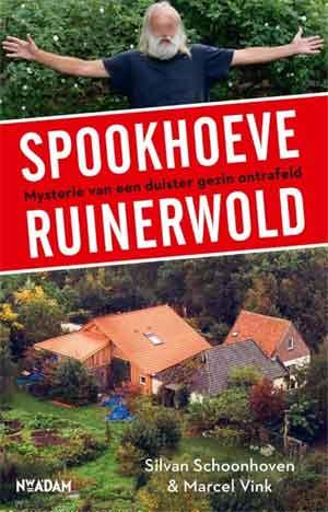 Silvan Schoonhoven & Marcel Vink Spookhoeve Ruinerwold Recensie