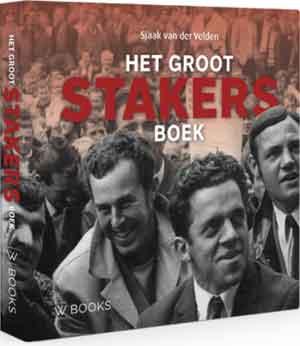 Sjaak van der Velden Het groot stakers boek Recensie