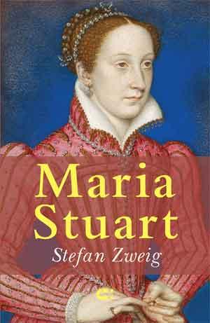 Stefan Zweig Maria Stuart Recensie