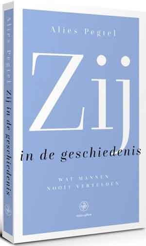 Alies Pegtel Zij in de geschiedenis Recensie