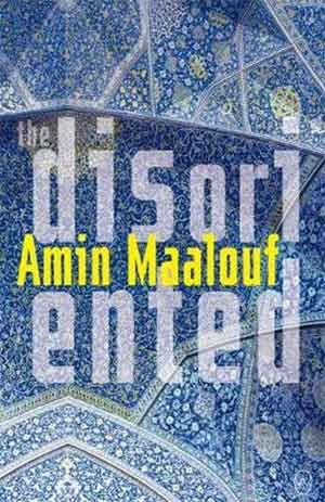 Amin Maalouf The Disoriented Recensie