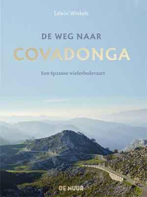 Edwin Winkels De weg naar Covadonga Recensie