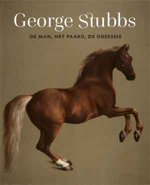 George Stubbs Boek Tentoonstelling Mauritshuis Recensie en Informatie