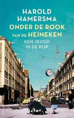 Harold Hamersma Onder de rook van de Heineken Recensie