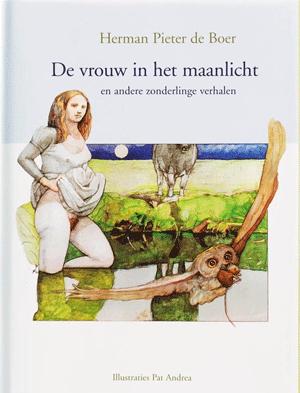 Herman Pieter de Boer De vrouw in het maanlicht DWDD verhaal Waarom de schoorsteen niet trok