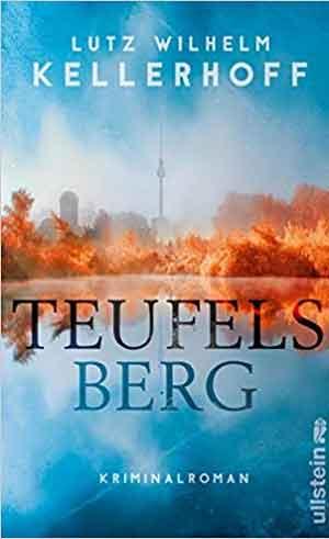 Lutz Wilhelm Kellerhoff Teufelsberg Recensie Berlijn thriller