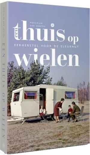 Marchien den Hertog Een thuis op wielen Boek over de caravan