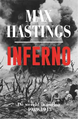 Max Hastings Inferno Recensie
