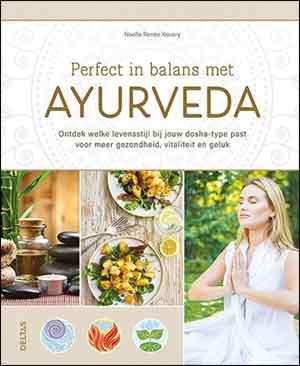 Noelle-Renee Kovary Perfect in balans met ayurveda Recensie en Informatie Boek