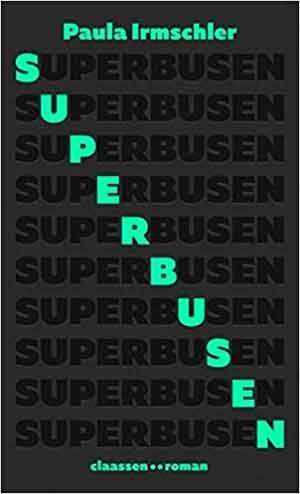 Paula Irmschler Superbusen Recensie