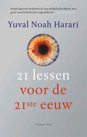 Yuval Noah Hariri 21 lessen voor de 21ste eeuw