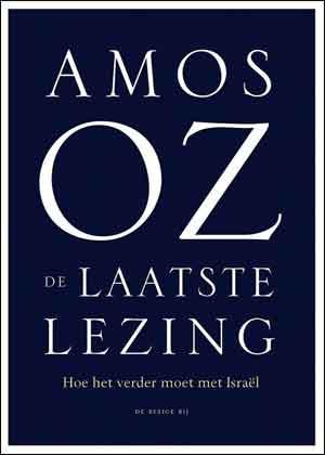Amos Oz De laatste lezing Recensie